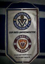 Fanion Girondins Bordeaux BFC Dynamo Berlin Pennant Wimpel Coupe d`Europe 87 DDR