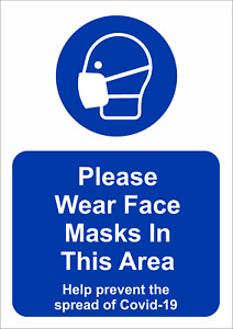 PLEASE WEAR FACE MASKS IN THIS AREA STICKERS AND FOAMEX SIGNS-  A5/A4/A3  H&S