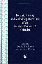 Forensic Nursing And Multidisciplinary Care Of The Mentally Disordered-ExLibrary