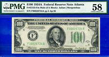 PMG TOP POP 3/0 1934-A $100 FRN (( Atlanta MULE )) PMG 58 # F00826734A.