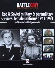 LIVRE/BOOK : SOVIET FEMALE UNIFORM/UNIFORME FEMME SOVIETIQUE militaire russe