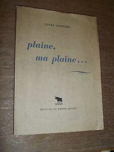 "CONTES RUSSES ""PLAINE, MA PLAINE..."" YOURA SLEPTZOV (1947) DEDICACE A. ROUBAUD"