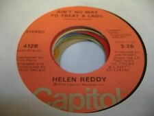 Rock Pop 45 HELEN REDDY Ain't No Way To Treat a Lady on Capitol