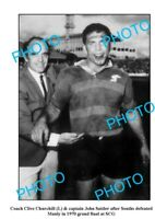 8x6 PHOTO FEATURING CHURCHILL & SATTLER AFTER 1970 SOUTH SYDNEY RABBITOHS G/F