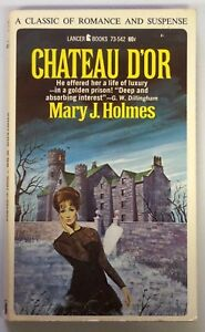 CHATEAU D'OR Mary J. Holmes Vintage 1966 Lancer Gothic Paperback Book 960