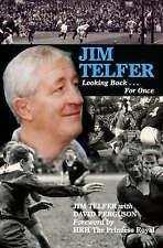 Jim Telfer: Looking Back...For Once by David Ferguson, Jim Telfer (Hardback,...