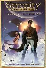 Serenity: Those Left Behind Tpb by Joss Whedon (Dark Horse Firefly Paperback)
