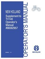NEW HOLLAND TV140 OM Supp To TRACTOR OPERATORS MANUAL