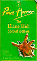 """The Diane Hoh Special: """"Fever"""", """"Funhouse"""", """"Invitation"""" (Point Horror Special),"""