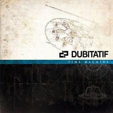 DUBITATIF - TIME MACHINE - 7 TITRES - 2012 - CD NEUF NEW NEU