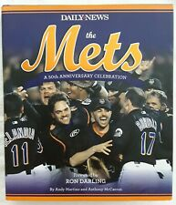 The Mets: A 50th Anniversary Celebration New York Daily News