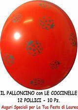 PALLONCINI ROSSI CON STAMPA COCCINELLA 10 Pz 12 POLLICI PARTY FESTA LAUREA
