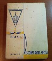 Discorso agli sposi -Pio XII - S.A.L.E.S- 1942 - M