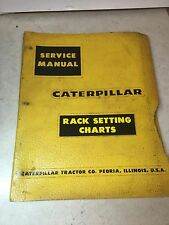 CAT CATERPILLAR RACK SETTING CHARTS D311/D330/ LOOK AT PICTURES FOR MORE INFO
