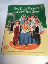 ILLUSTRATED LARGE SIZE BOOK ~FIVE LITTLE PEPPERS and HOW THEY GREW ~ 1963