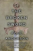 Broken Sword, Paperback by Anderson, Poul; Dirda, Michael (INT), Brand New, F...