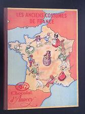 RARE Superbe ancien album chromos Anciens costumes de France Chocolat Annecy