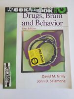 Drugs Brain and Behavior  by Grilly 6th Edition INSTRUCTOR'S EDITION