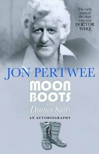 Moon Boots and Dinner Suits by Pertwee  New 9781781960790 Fast Free Shipping..