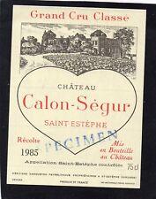 SAINT ESTEPHE 3E GCC ETIQUETTE CHATEAU CALON SEGUR 1985 §16/03/18§