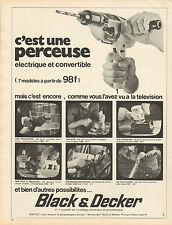 Publicité 1970  Perceuse électrique et convertible Black & Decker