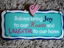 Babies bring Joy to our Hearts and Laughter to our home-sign-Ganz-FREE Shipping