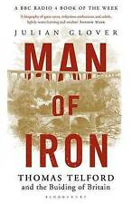 Man of Iron: Thomas Telford and the Building of Britain, Glover, Julian, Accepta