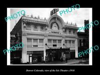 OLD LARGE HISTORIC PHOTO OF DENVER COLORADO, VIEW OF THE ISIS THEATER c1910