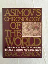Asimov's Chronology of the World by Isaac Asimov (1991 Hardback edition)