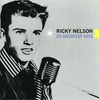 Ricky Nelson - 25 Greatest Hits [CD]
