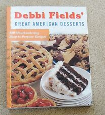 DEBBI  FIELDS DESSERTS ccokbook sweets desserts  recipes HARDBACK baking