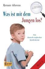 Was ist mit dem Jungen los? A CASE FOR US, Band 3 von Renate Ahrens (2015, Taschenbuch)