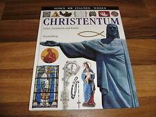 SEHEN STAUNEN WISSEN -- CHRISTENTUM // Lehre+Geschichte+Kultur