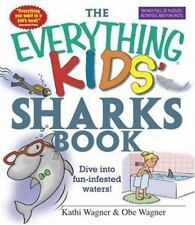 NEW - The Everything Kids' Sharks Book: Dive Into Fun-infested Waters!
