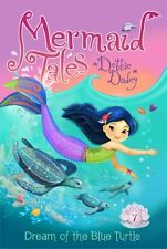 Dream of the Blue Turtle (Mermaid Tales) by Debbie Dadey