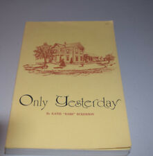 """Only Yesterday by Katie """"Babe"""" Eckerson Signed Edition Memoir Autobiography Pb"""