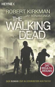 Robert Kirkman / Jay Bonansinga: The Walking Dead