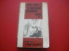THOMAS MANN: LA MONTAGNA INCANTATA. VOLUME PRIMO! DALL'OGLIO I CORVI n.192