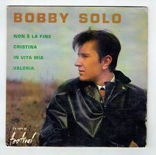 """Bobby SOLO Vinyle 45T 7"""" EP NON E LA FINE - CRISTINA - FESTIVAL 1409 F Rèduit"""