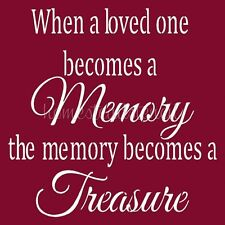 """* Primitive Stencil Item #5910 I ~10""""x10""""~ When A Loved One Becomes A Memory"""