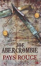 PAYS ROUGE Joe ABERCROMBIE livre fantasy BRAGELONNE