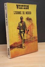 WESTERN N° 89 L'HOMME DE MEXICO de Tom West  (Masque Champs Elysées - 1973 )