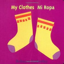 My Clothes/ Mi Ropa by Rebecca Emberley