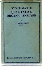 Systematic Qualitative Organic Analysis, Middleton, H.