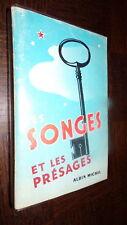 LES SONGES ET LES PRESAGES - G. Dugaston 1973
