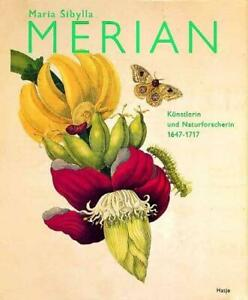 Maria Sibylla Merian (Gebundene Ausgabe)