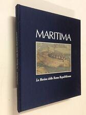 Maritima : la marina di Roma repubblicana / a cura di Domenico Carro