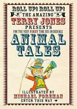 Animal Tales by Terry Jones (Hardback, 2011)
