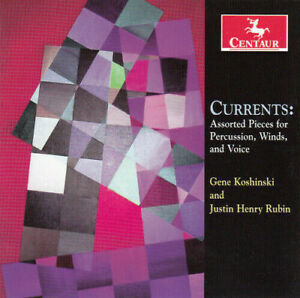 Currents: Assorted Pieces For Percussion Winds And Voice CD