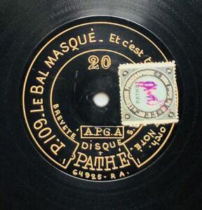 NOTE le bal masqué / la traviata DISQUE APGA 78 tours RPM PATHE